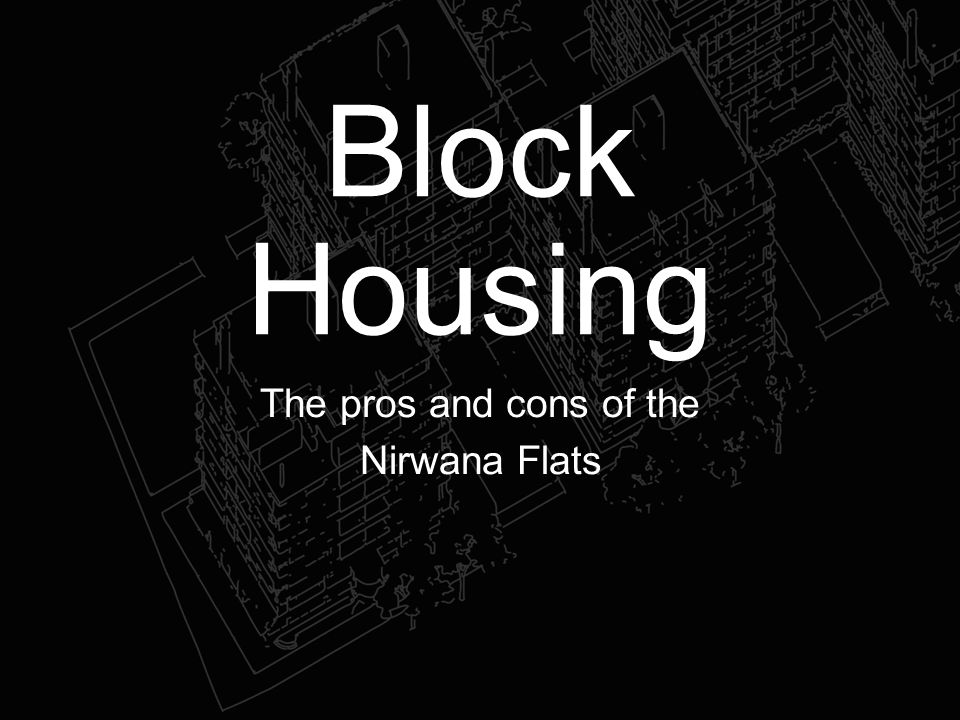The pros and cons of the Nirwana Flats