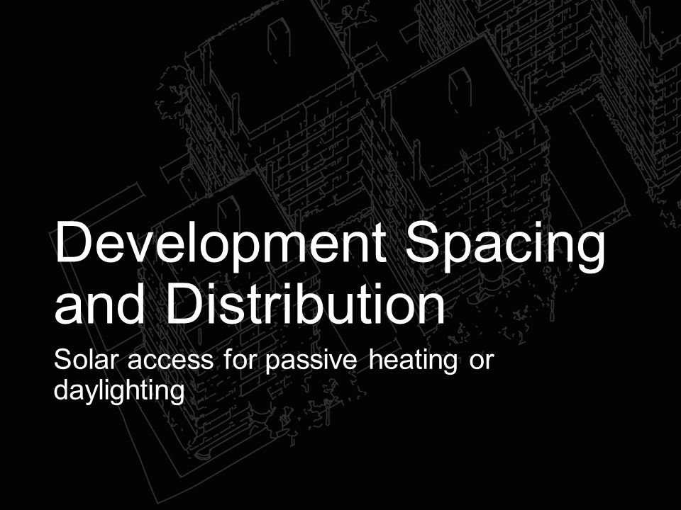 Development Spacing and Distribution