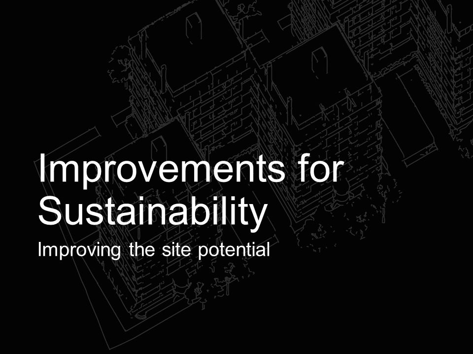 Improvements for Sustainability