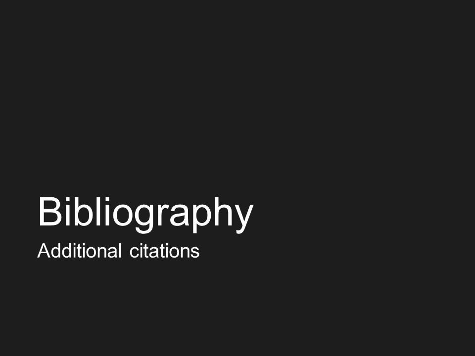 Bibliography Additional citations