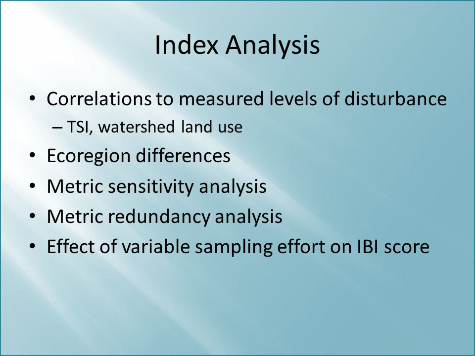 Index Analysis Correlations to measured levels of disturbance