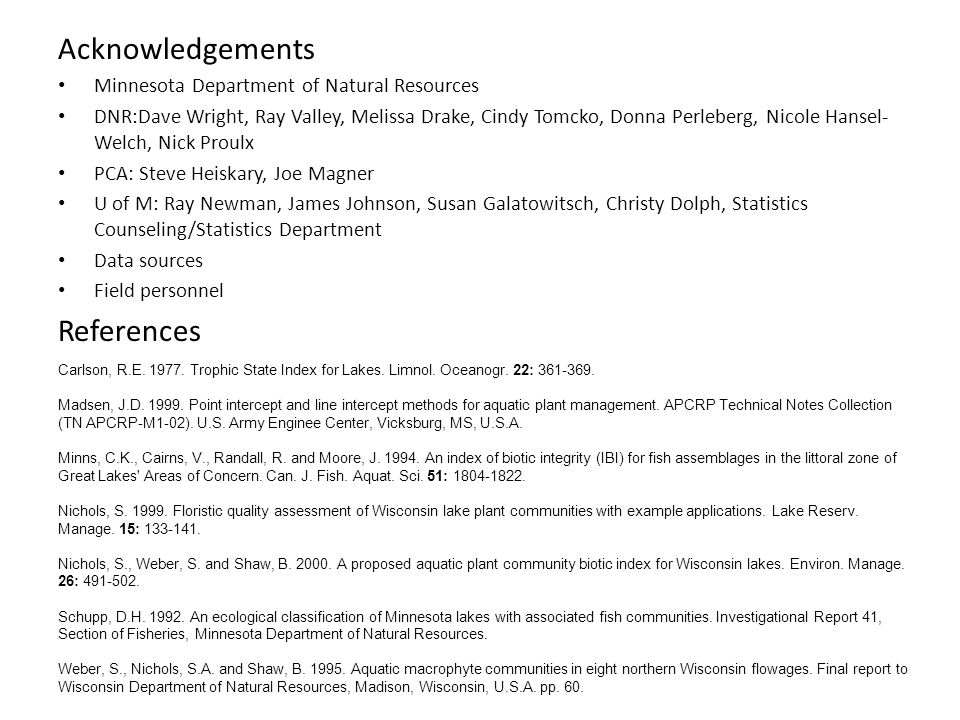 Acknowledgements References Minnesota Department of Natural Resources
