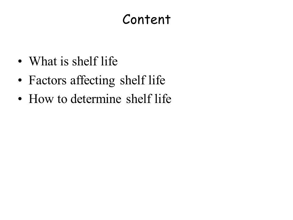 Factors affecting shelf life How to determine shelf life