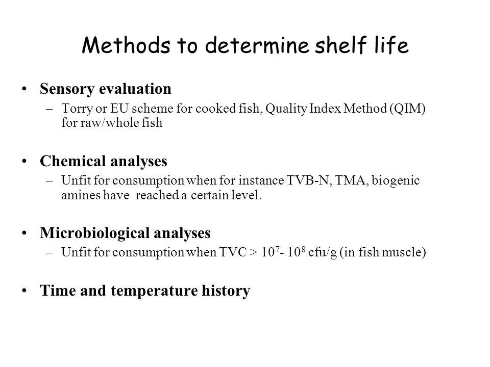 Methods to determine shelf life