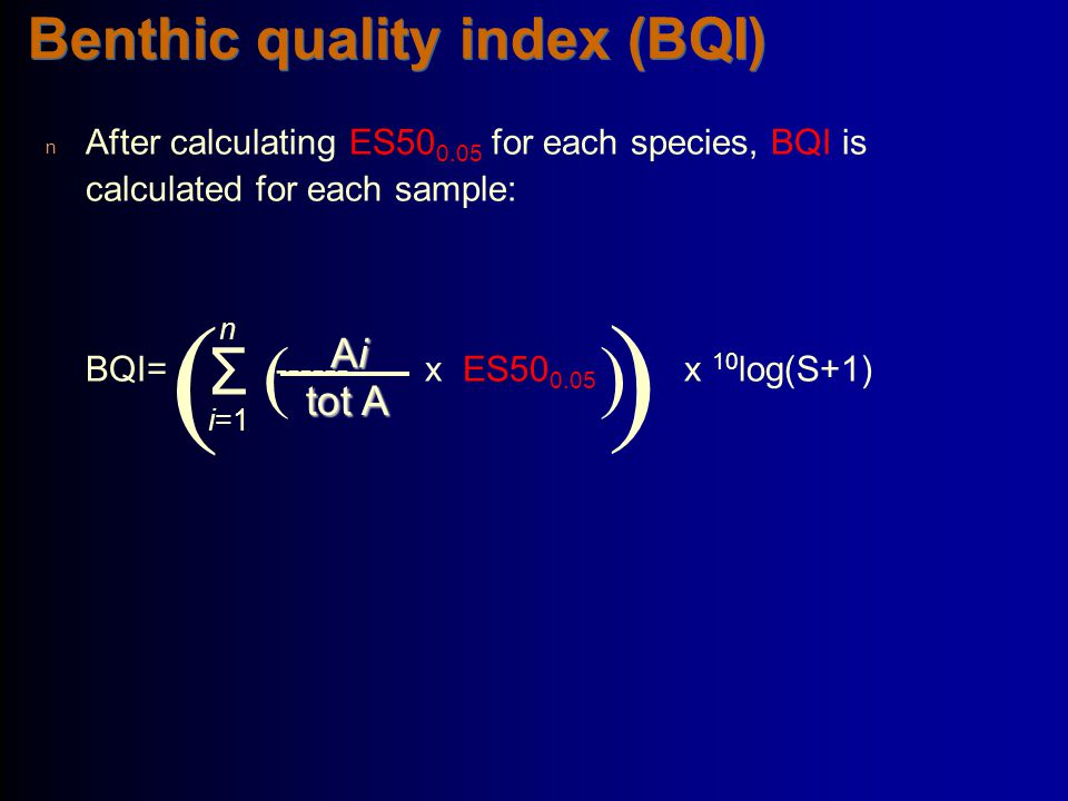 Benthic quality index (BQI)