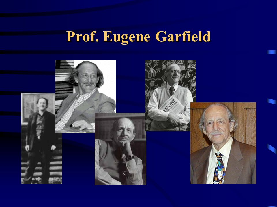 Prof. Eugene Garfield