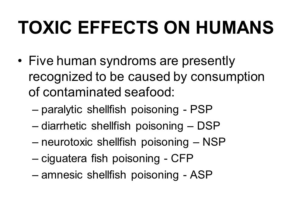 TOXIC EFFECTS ON HUMANS