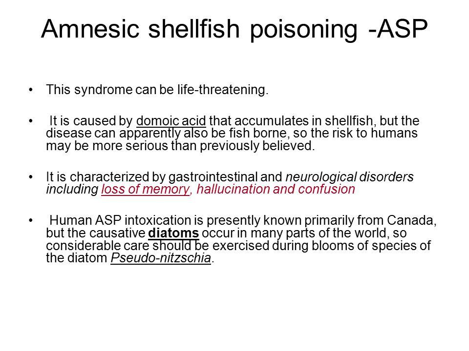 Amnesic shellfish poisoning -ASP