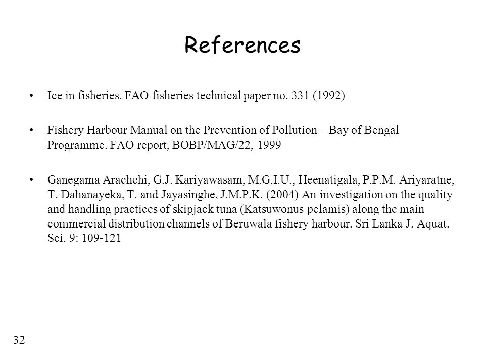 References Ice in fisheries. FAO fisheries technical paper no. 331 (1992)