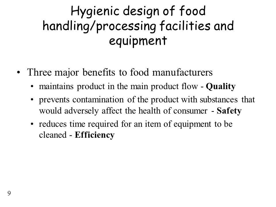 Hygienic design of food handling/processing facilities and equipment