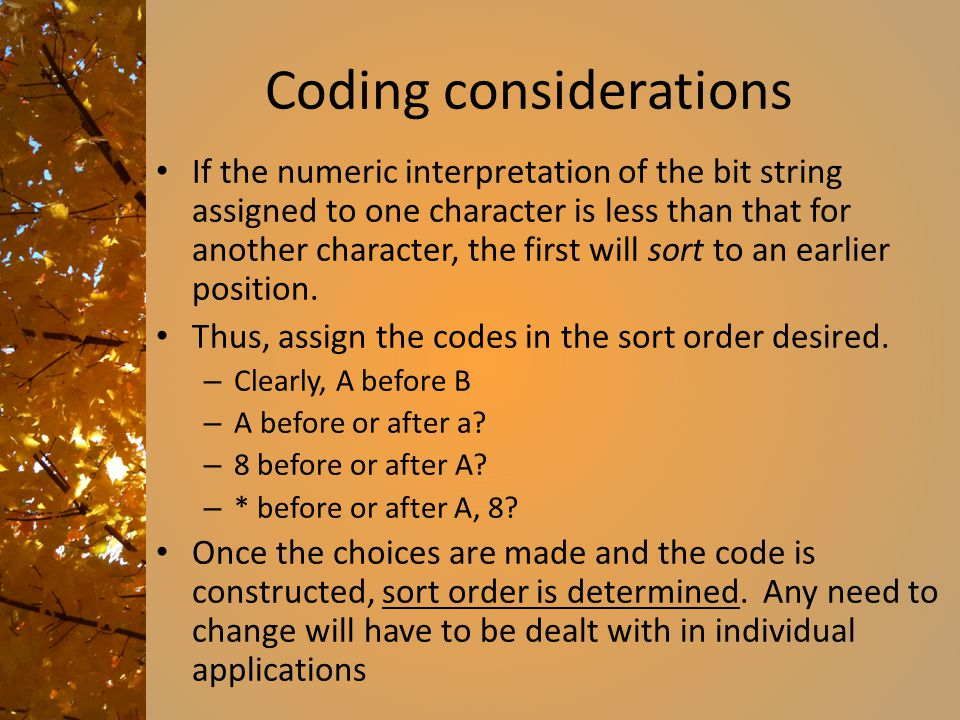 Coding considerations