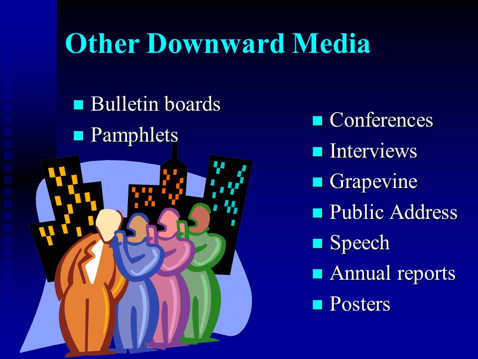 Other Downward Media Bulletin boards Pamphlets Conferences Interviews