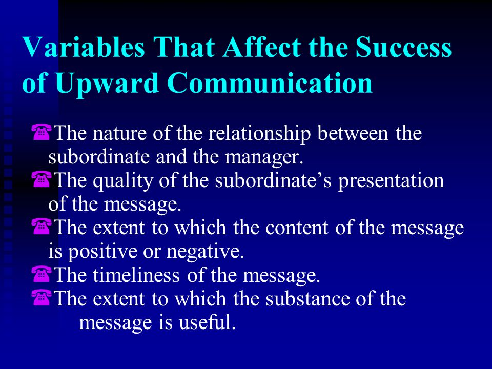 Variables That Affect the Success of Upward Communication