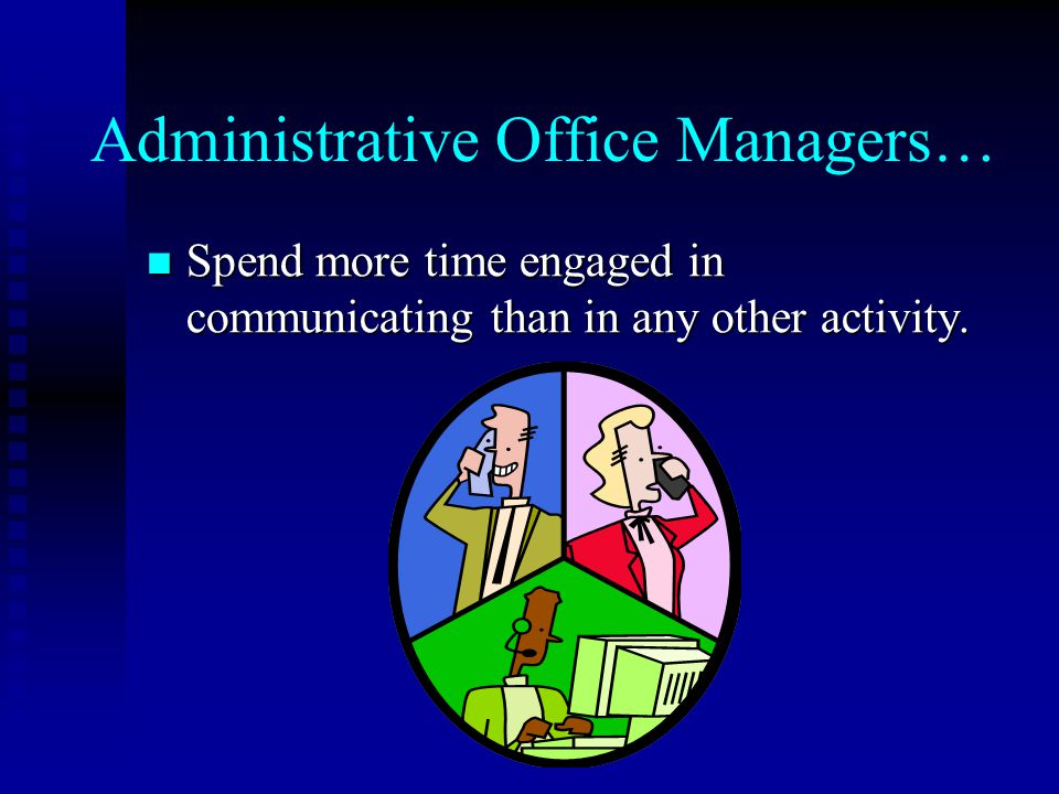 Administrative Office Managers…