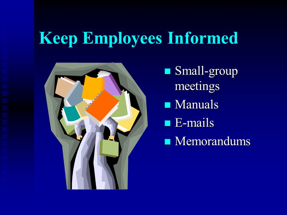 Keep Employees Informed