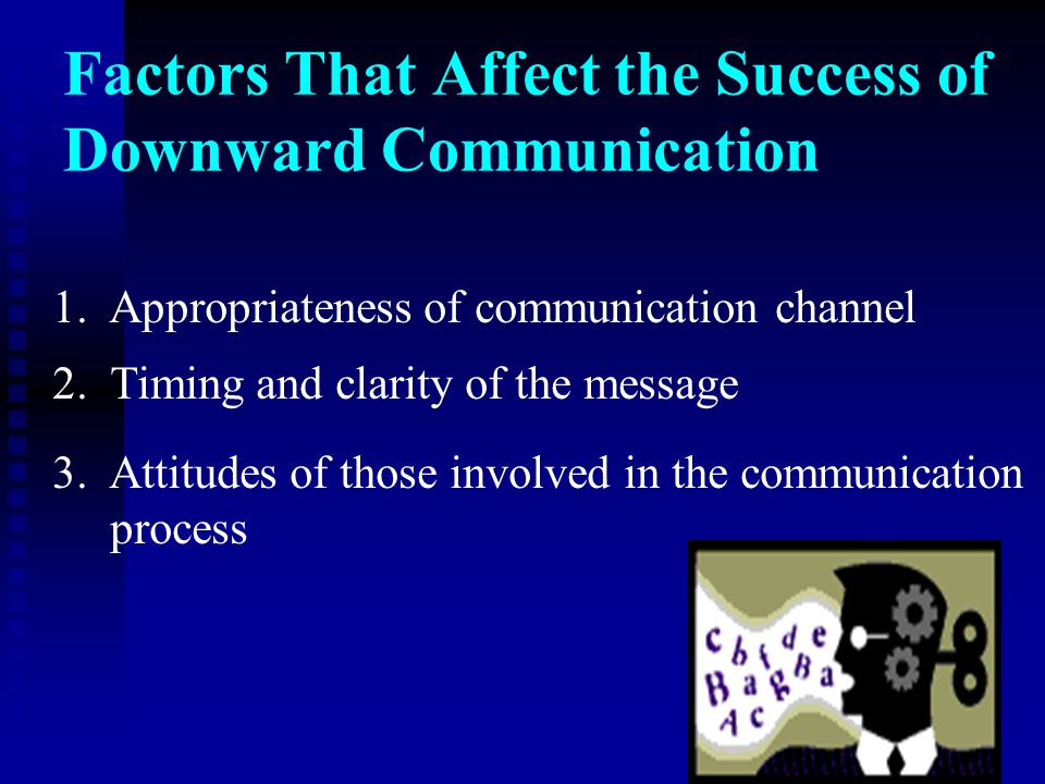 Factors That Affect the Success of Downward Communication
