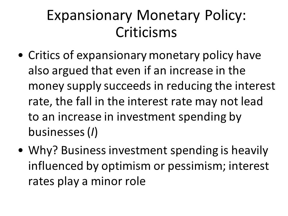 Expansionary Monetary Policy: Criticisms