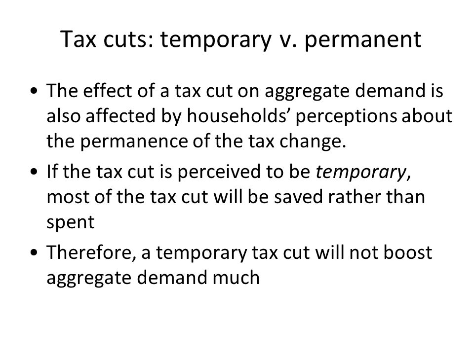 Tax cuts: temporary v. permanent