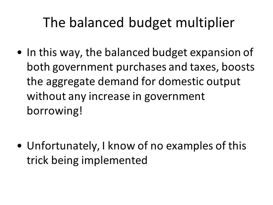 The balanced budget multiplier