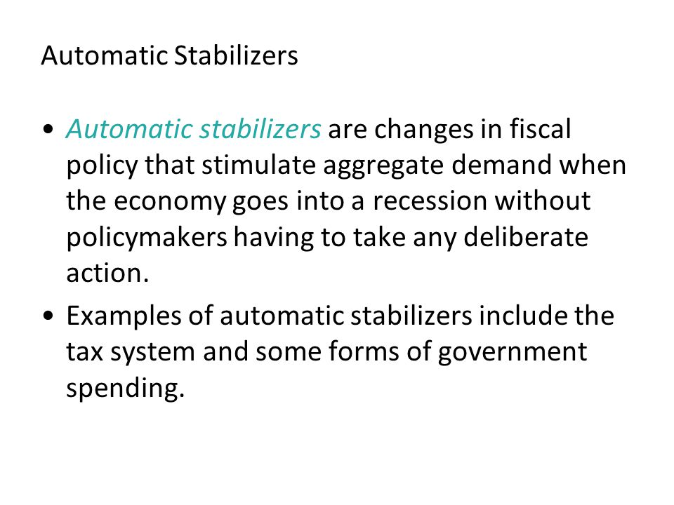 Automatic Stabilizers