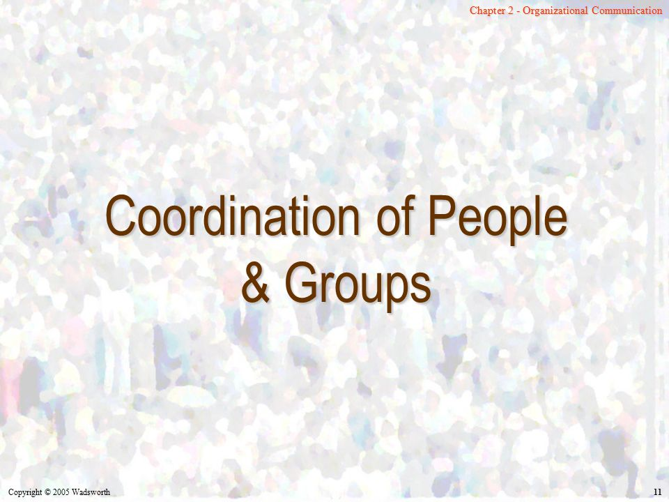 Coordination of People & Groups