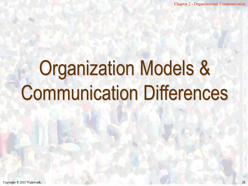 Organization Models & Communication Differences