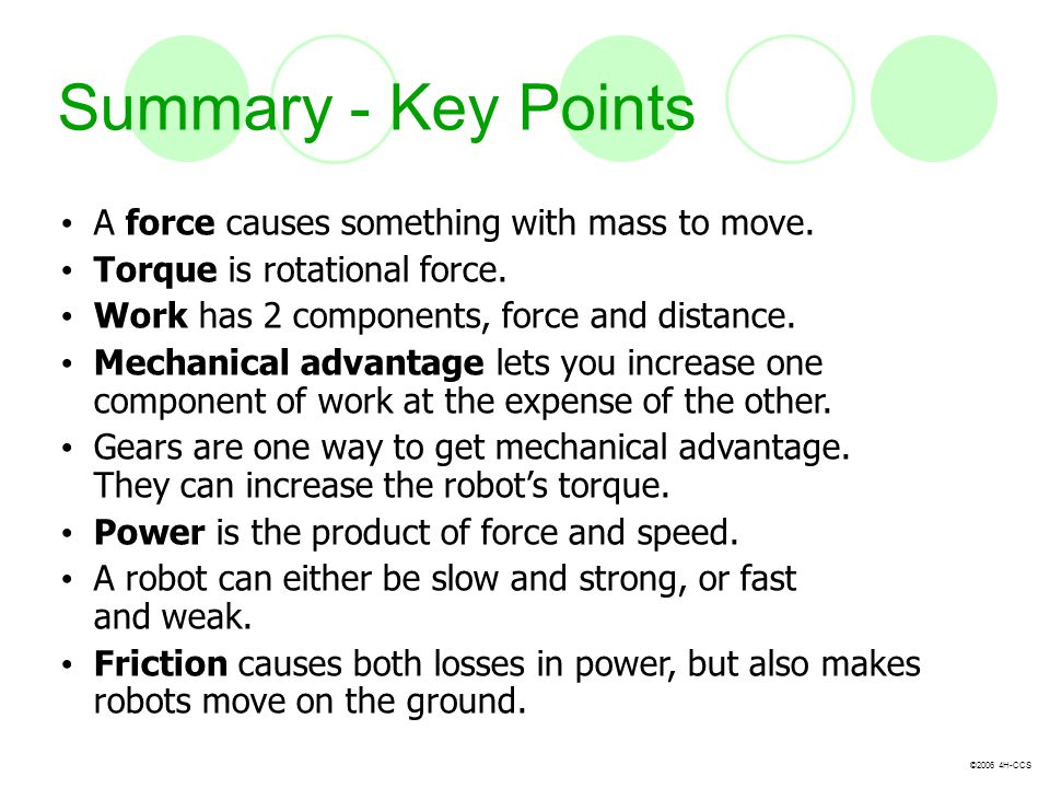 Summary - Key Points A force causes something with mass to move.