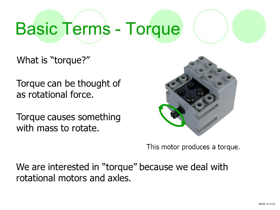 Basic Terms - Torque What is torque