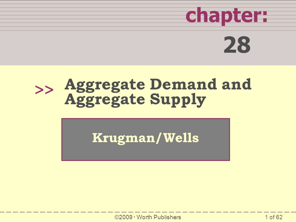 28 chapter: >> Aggregate Demand and Aggregate Supply