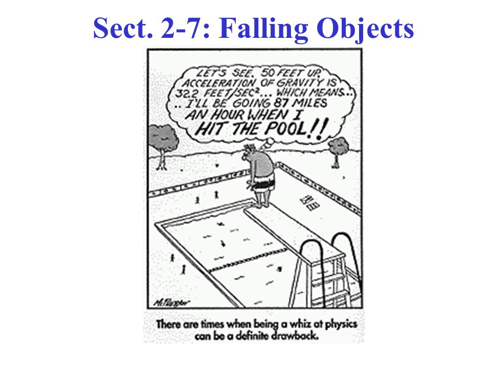 Sect. 2-7: Falling Objects