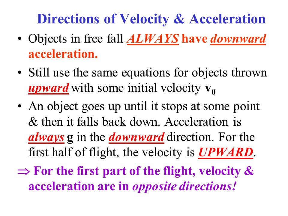Directions of Velocity & Acceleration