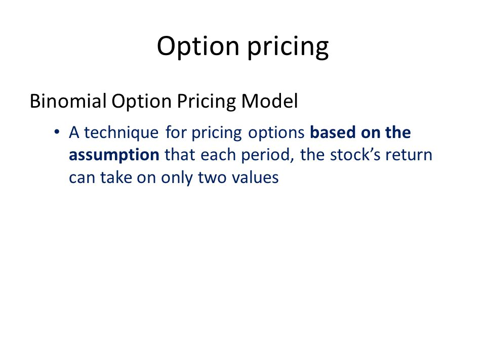 Option pricing Binomial Option Pricing Model