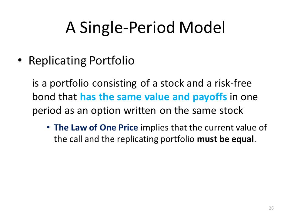 A Single-Period Model Replicating Portfolio
