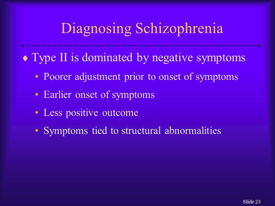Diagnosing Schizophrenia