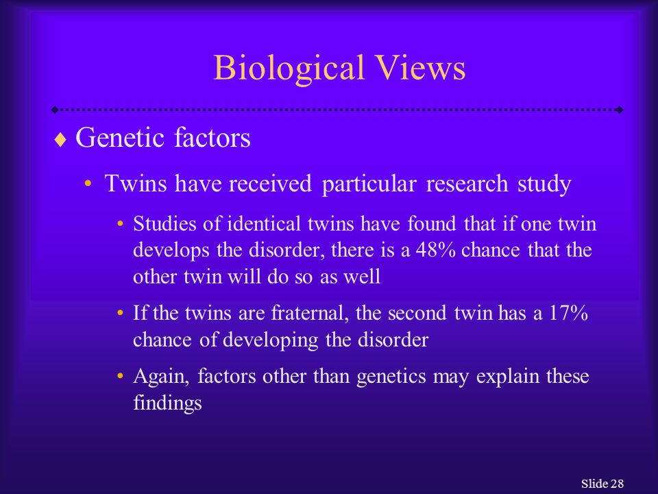 genetic and biological factors Genetics is one factor in addiction factors for substance abuse are complex and varied the development of an addiction is influenced by multiple biological, familial, psychological and sociocultural factors.