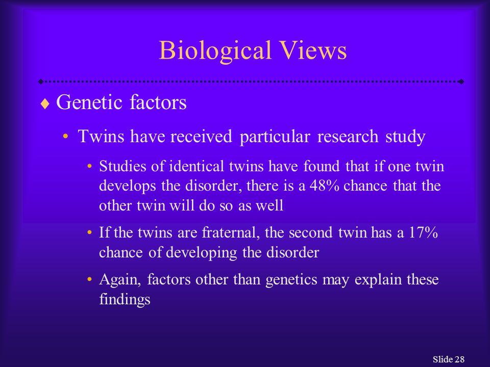Biological Views Genetic factors