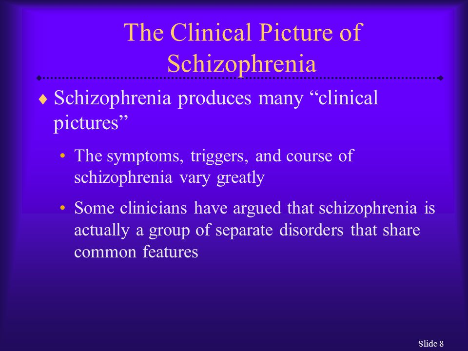 The Clinical Picture of Schizophrenia