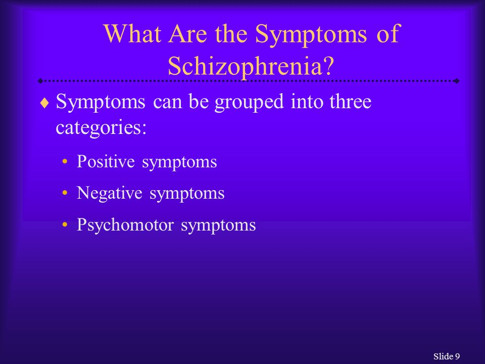 schizophrenia symptoms are classified into three categories Clinical types schizophrenia can be classified into the following subtypes: 1 paranoid 2 symptoms of residual schizophrenia include emotional blunting.