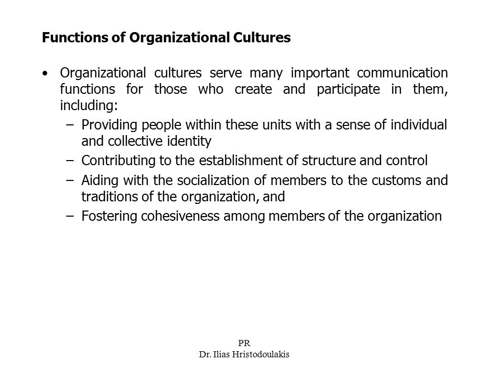 Functions of Organizational Cultures