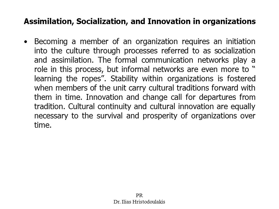 Assimilation, Socialization, and Innovation in organizations