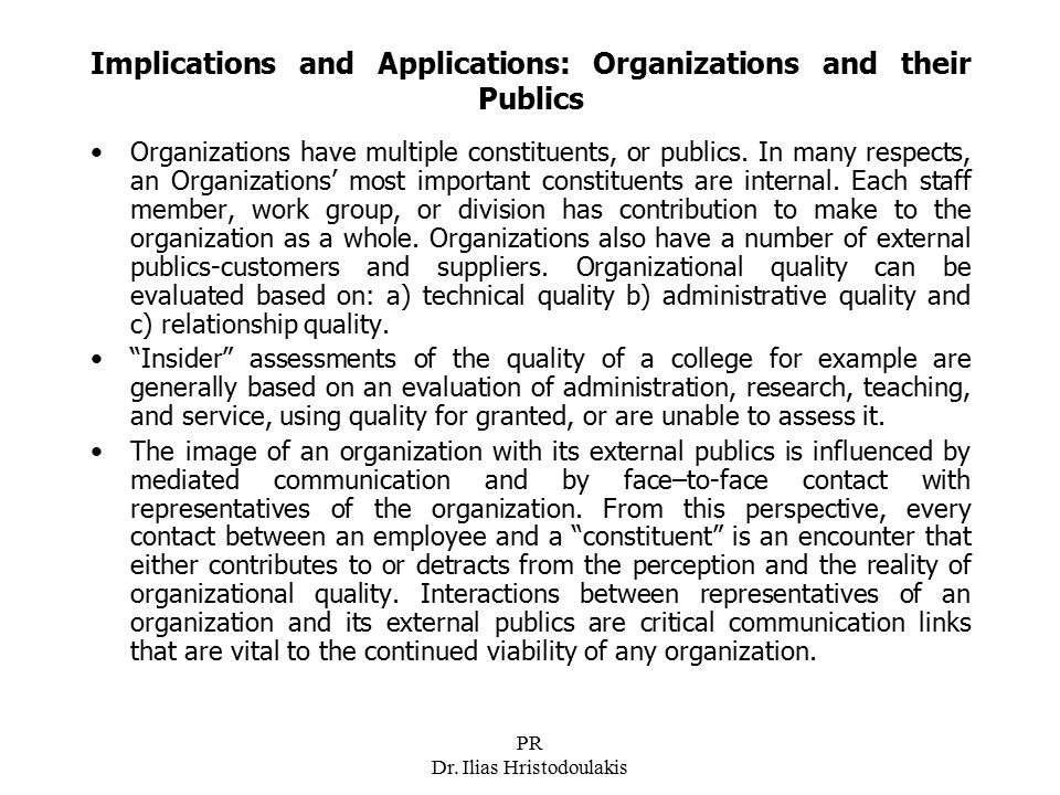 Implications and Applications: Organizations and their Publics
