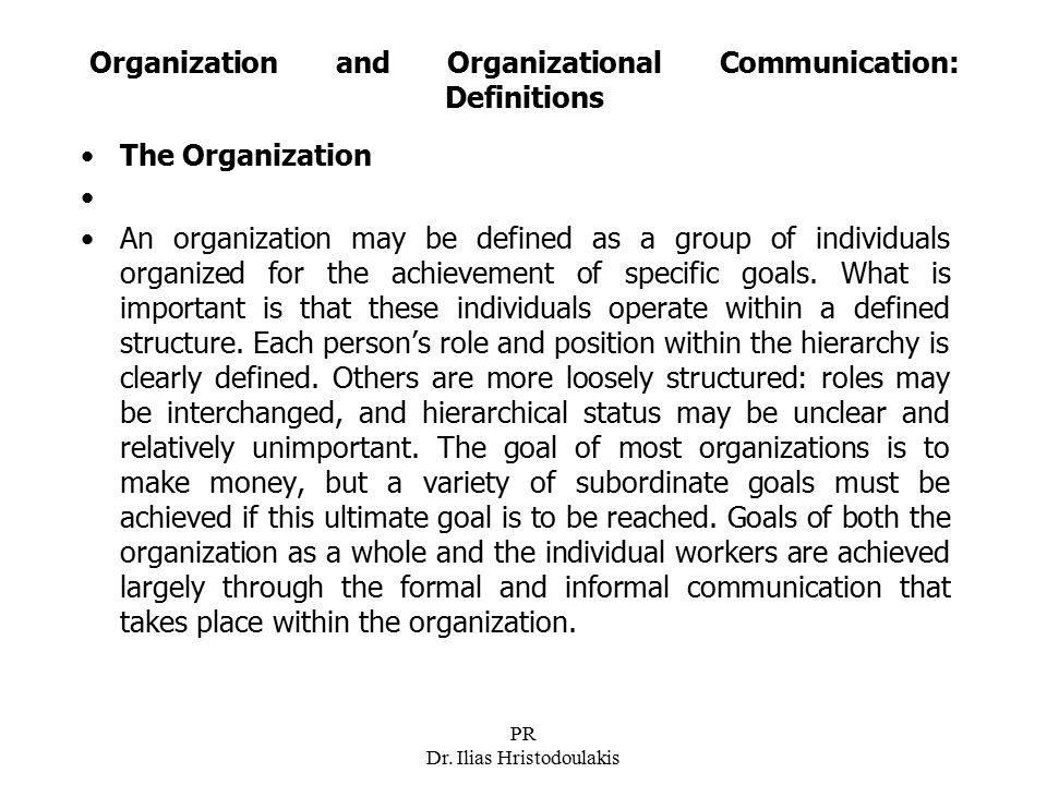 Organization and Organizational Communication: Definitions
