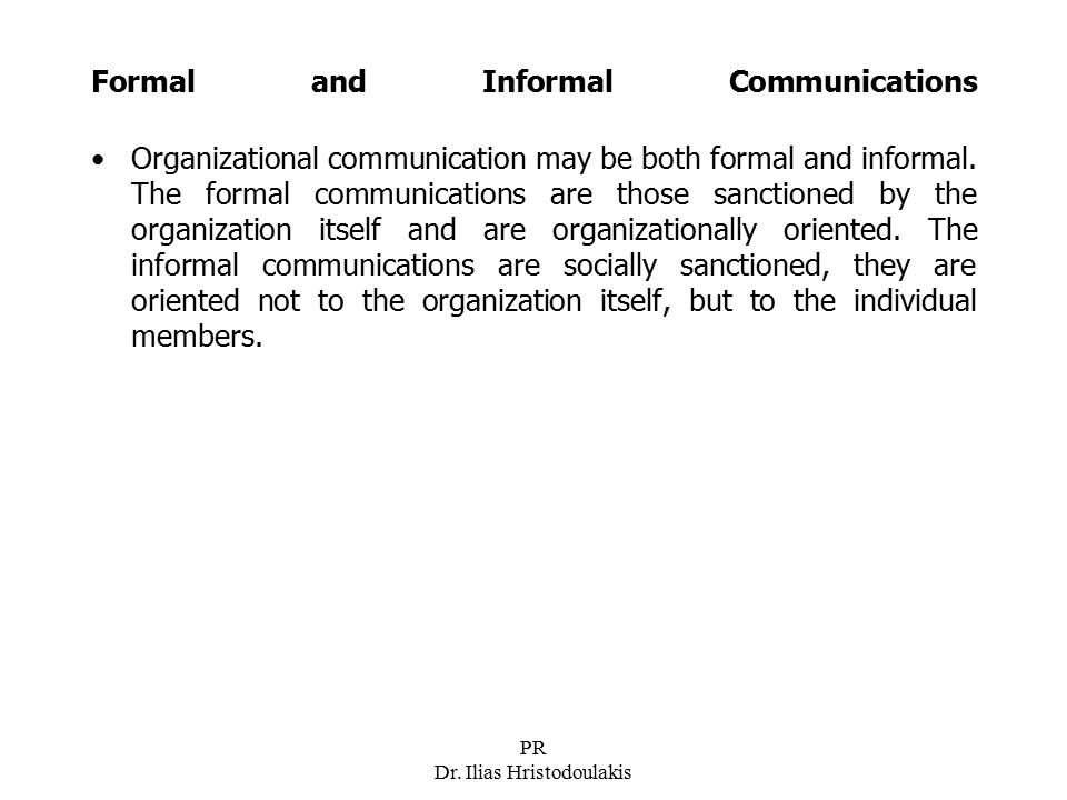 Formal and Informal Communications