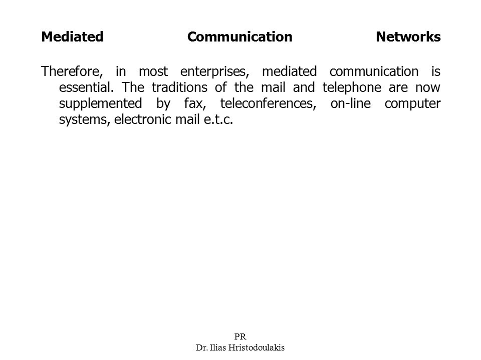 Mediated Communication Networks