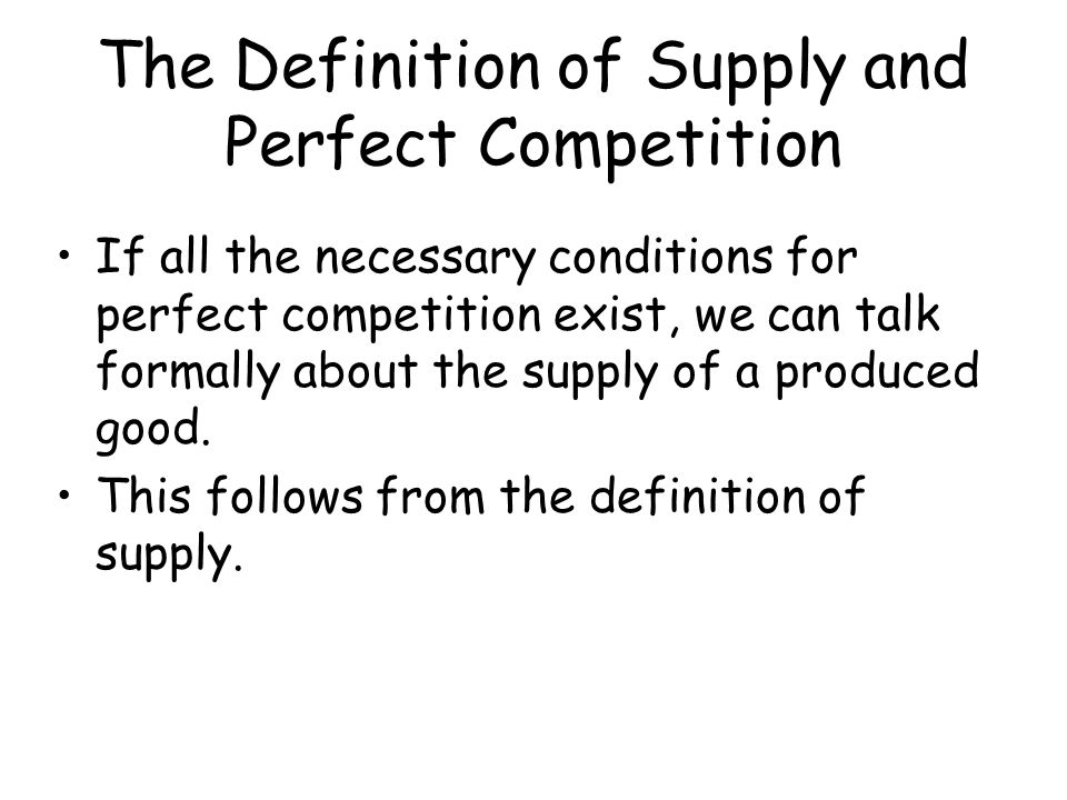 The Definition of Supply and Perfect Competition
