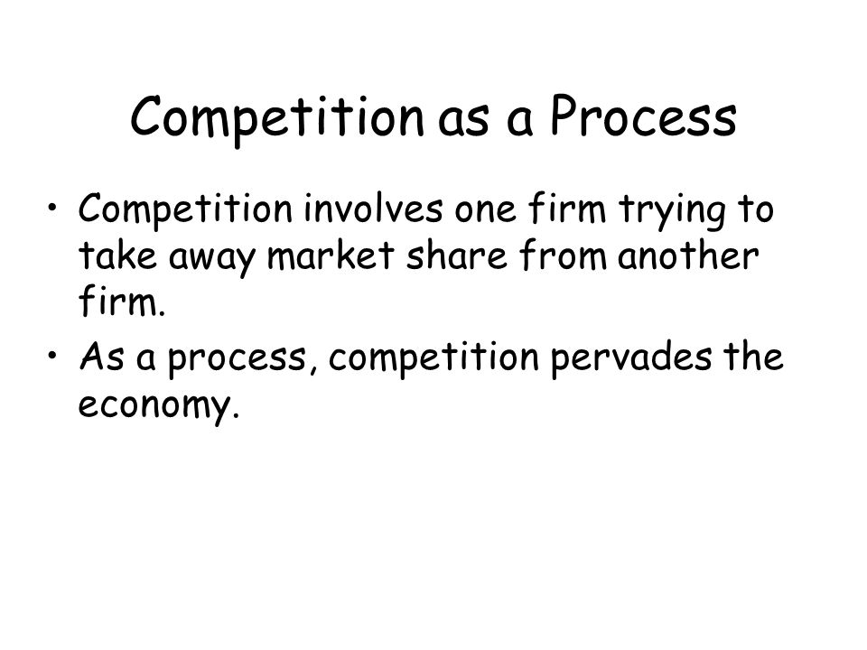 Competition as a Process