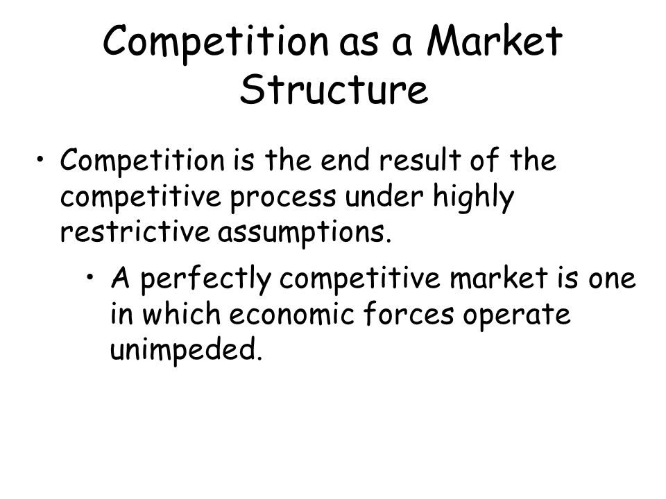 Competition as a Market Structure