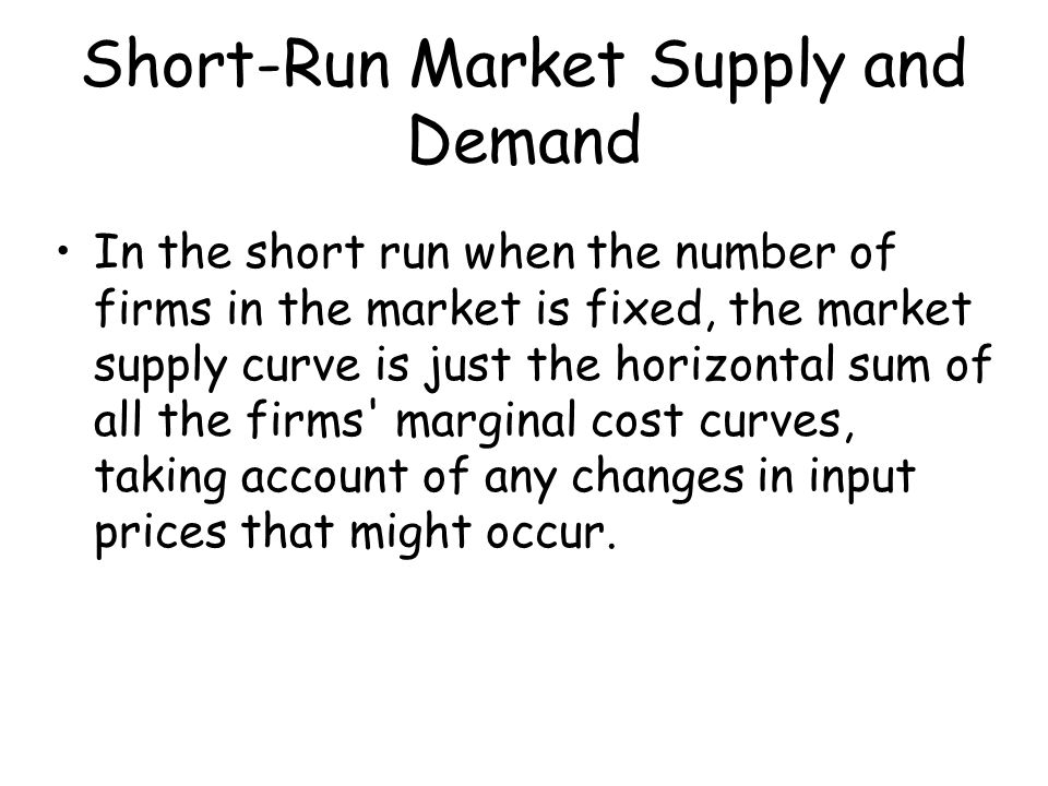 Short-Run Market Supply and Demand