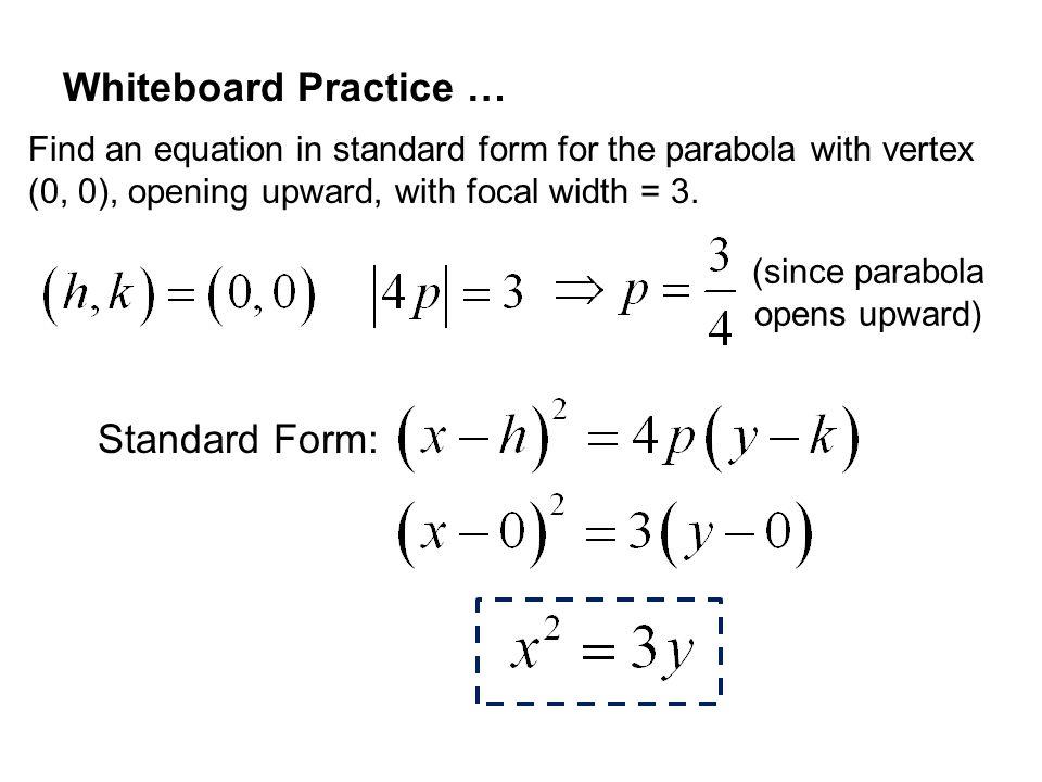 Whiteboard Practice … Standard Form: