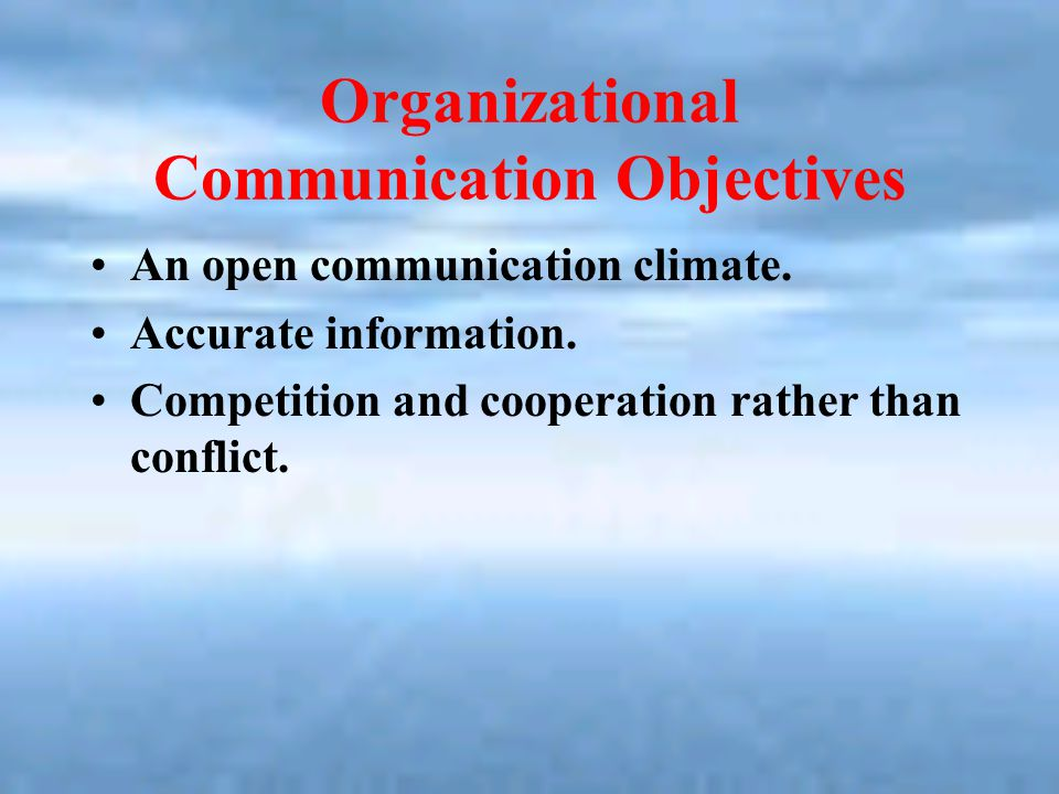 Organizational Communication Objectives